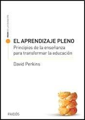 APRENDIZAJE PLENO, EL (Spanish Edition): PERKINS DAVID