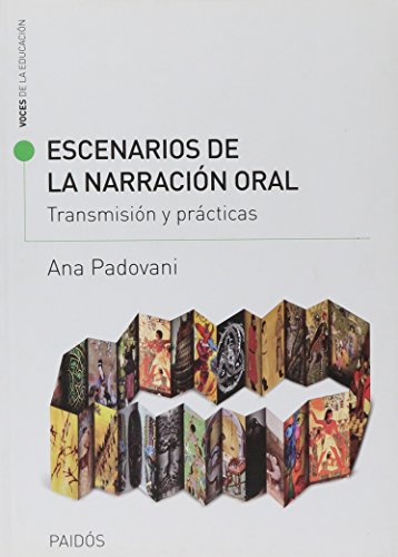 9789501215458: Escenarios De La Narracion Oral