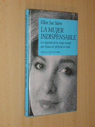 9789501225228: Mujer Indispensable, La (Spanish Edition)