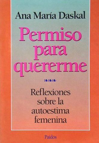 9789501226256: Permiso Para Quererme: Reflexiones Sobre la Autoestima Femenina / Permission to Love Myself