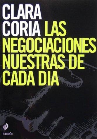 9789501226416: Las Negociaciones Nuestras de Cada Dia (Spanish Edition)