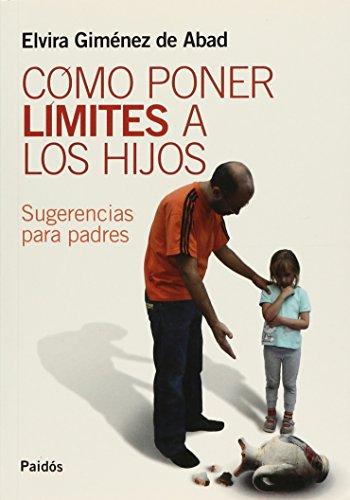 9789501226430: Como Poner Limites a Los Hijos (Spanish Edition)