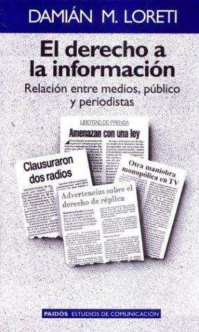 9789501227031: El derecho a la informacion (Paidos Estudios de Comunicacion)