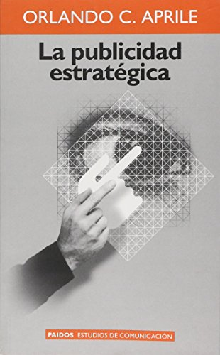 9789501227116: La Publicidad Estrategica / Towards a Clinical Work on the Real (Spanish Edition)