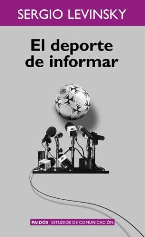 9789501227154: El DePorte de Informar / Drawings Beyond the Sheet of Paper (Spanish Edition)