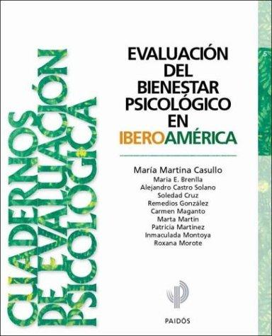9789501229059: Evaluacion del Bienestar Psicologico En Iberoamerica (Cuadernos de Evaluacion Psicologica)
