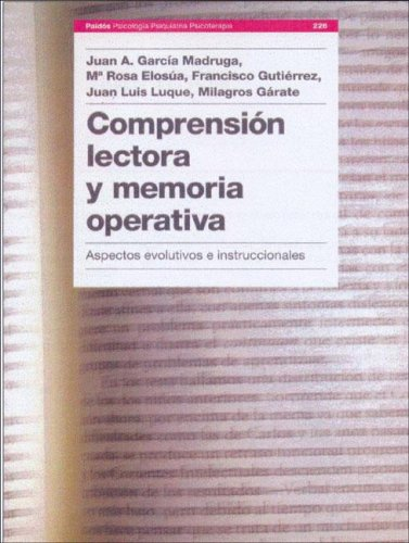 Comprension Lectora y Memoria Operativa (Spanish Edition): Juan Garcia Madruga
