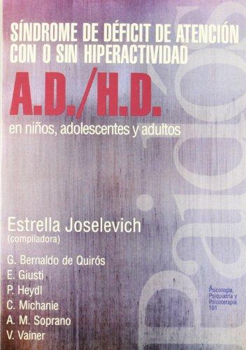 Sindrome de Deficit de Atencion con o sin hiperactividad: en niños, adolescentes y adultos (...