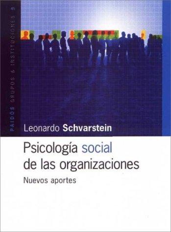 9789501232455: Psicologia Social de Las Organizaciones: Nuevos Aportes (Grupos E Instituciones) (Spanish Edition)
