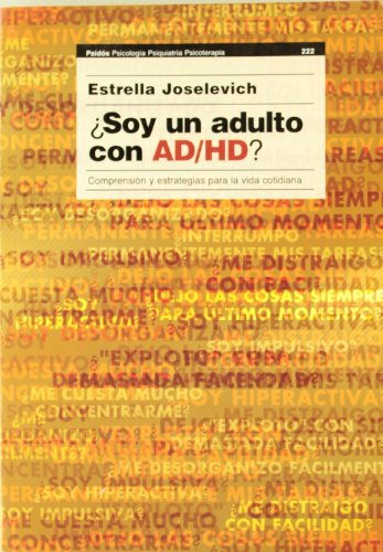 9789501234558: Soy un adulto con AD/HD?/ Am I an adult with AD/HD? (Psicologia, Psiquiatria, Psicoterapia) (Spanish Edition)