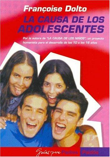 9789501235777: La Causa de Los Adolescentes (Spanish Edition)