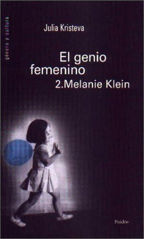9789501238099: El genio femenino, 2. melanie klein