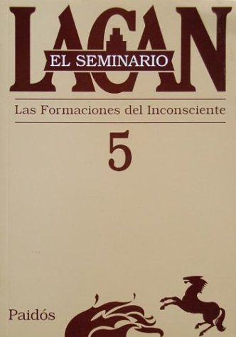 9789501239751: Seminario 5 La Formacion del Inconsciente / Substance Abuse (Spanish Edition)