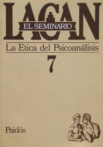 9789501239775: Seminario 7 La Etica del Psicoanalisis / Trauma-Organized Systems (Spanish Edition)