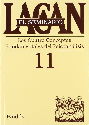 9789501239812: Los Cuatro Conceptos Fundamentales Del Psicoanalisis/ The Four Fundamental Concepts of Psychoanalysis