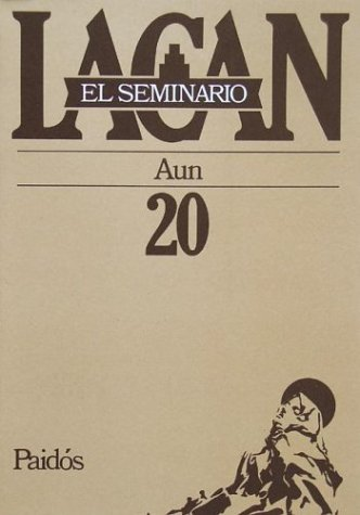 9789501239904: El Seminario libro 20/ The Seminar book 20: Aun (Spanish Edition)