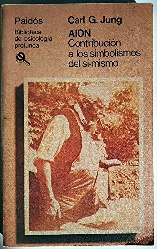 9789501241136: AION: CONTRIBUCIÓN A LOS SIMBOLISMOS DEL SÍ-MISMO