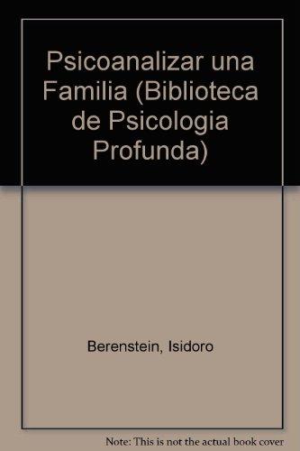 9789501241389: Psicoanalizar una Familia