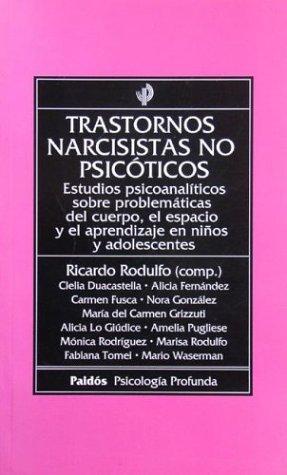 9789501241860: Trastornos Narcisistas No Psicoticos (Spanish Edition)