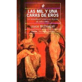 Las Mil y Una Caras de Eros / Premature Ejaculation (Spanish Edition) (9789501242140) by Joyce McDougall