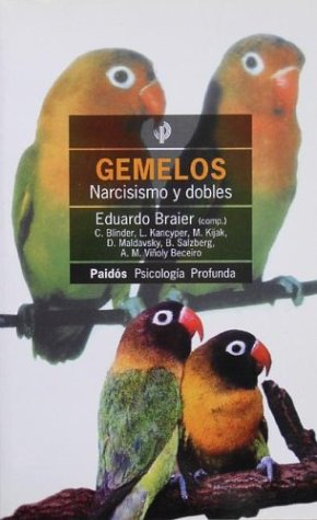 9789501242300: Gemelos Narcisismo y Dobles (Spanish Edition)