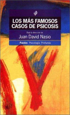 9789501242331: Los Mas Famosos Casos de Psicosis (Psicologia Profunda) (Spanish Edition)