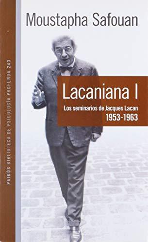 9789501242430: Lacaniana.: Los Seminarios de Jacques Lacan 1953-1963 (Paidos Psicologia Profunda) (Spanish Edition)