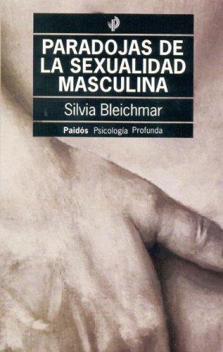 9789501242515: Paradojas de La Sexualidad Masculina (Spanish Edition)
