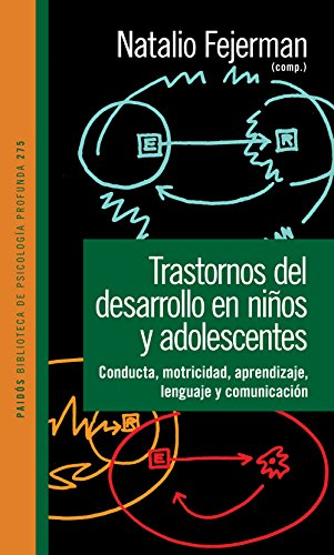 TRASTORNOS DEL DESARROLLO EN NIÑOS Y ADOLESCENTES: NATALIO, FEJERMAN
