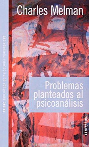 9789501242850: Problemas planteados al psicoanálisis