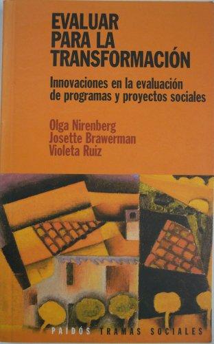 Evaluar Para La Transformacion / Love Stories (Spanish Edition): Ruiz, Violeta, Brawerman ...