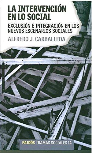 La Intervencion En Lo Social / Changing: Carballeda, Alfredo J.