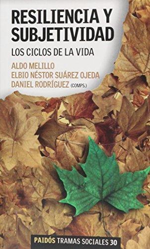 9789501245301: Resiliencia y Subjetividad: Los Ciclos de la Vida (Tramas Sociales)