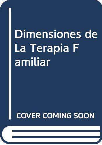 9789501246124: Dimensiones de La Terapia Familiar (Spanish Edition)