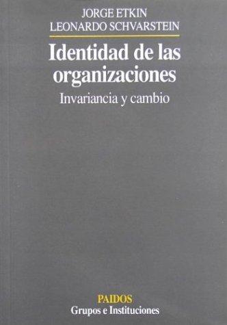 Identidad de Las Organizaciones (Spanish Edition): Schvarstein Etkin
