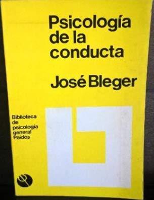 Psicología De La Conducta: José Bleger