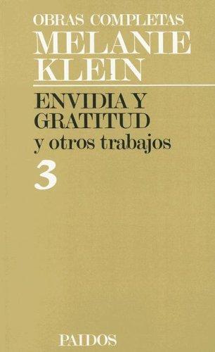 9789501249033: Envidia y Gratitud y Otros Trabajos (Obras Completas de Melanie Klein)
