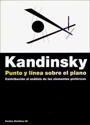 Punto y Linea Sobre El Plano (Spanish Edition): Vasili Kandinsky