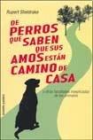 9789501250275: De Perros Que Saben Que Sus Amos Estan Camino A Casa