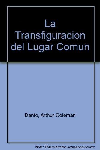 9789501250312: La Transfiguracion del Lugar Comun