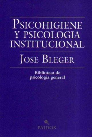 9789501251043: Psicohigiene y Psicologia Institucional / The Better to Write You