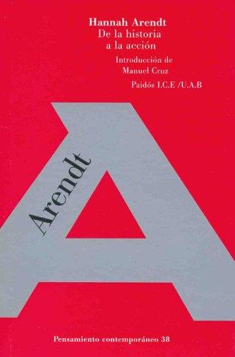 9789501251388: de La Historia a la Accion (Spanish Edition)