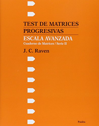 Test de Matrices Progresivas Escala Avanzada (Spanish Edition) (9501251608) by Raven, J. C.