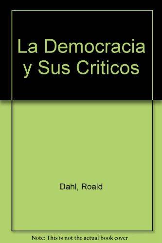 9789501254082: La Democracia y Sus Criticos