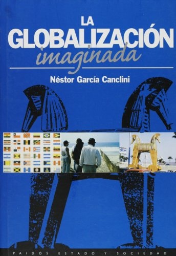 9789501254761: Globalizacion imaginada (Narrativas Historicas) (Spanish Edition)