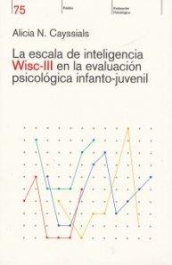 9789501260755: Escala de Inteligencia Wisc III (Spanish Edition)