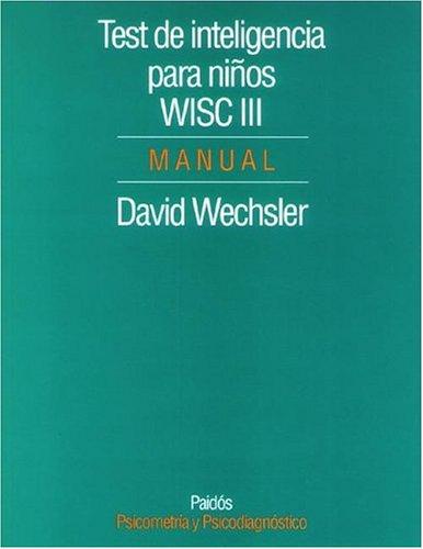 9789501263053: Test de Inteligencia Para Ninos WISC-III Manual