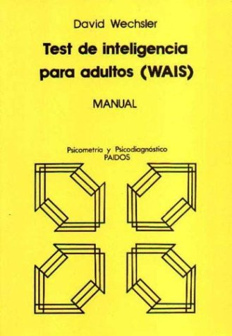 9789501263640: Test de Inteligencia Para Adultos - WAIS Manual