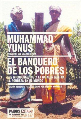 El Banquero de Los Pobres (Spanish Edition) (9789501264371) by Muhammad Yunus