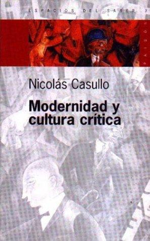 9789501265071: Modernidad y Cultura Critica (Espacios del Saber) (Spanish Edition)